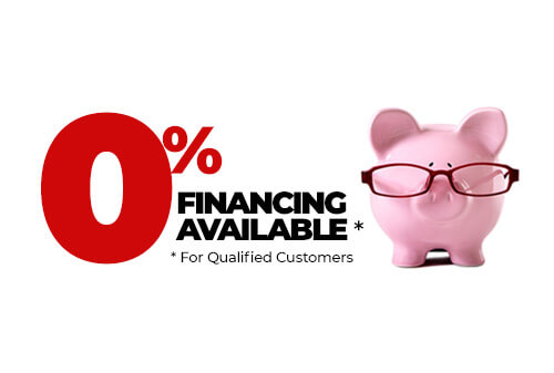 0% Interest Financing Available to Qualified Customers