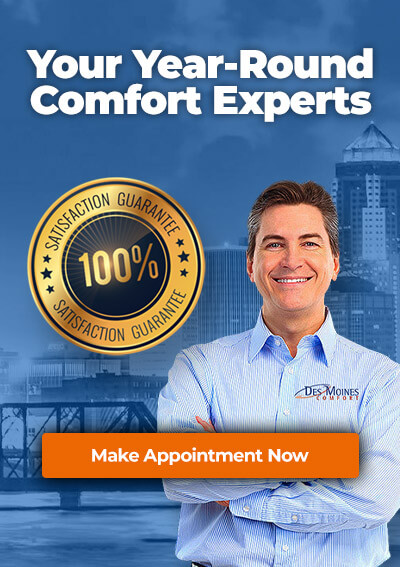 Des Moines Comfort - Your Year-round Comfort Experts